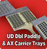UD Paddle & Carrier Trays